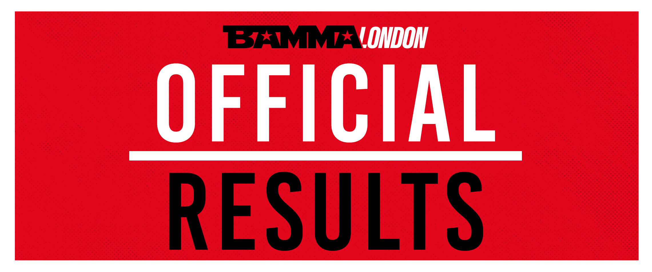 BAMMA London: McKee Vs. Brazier - Official Results