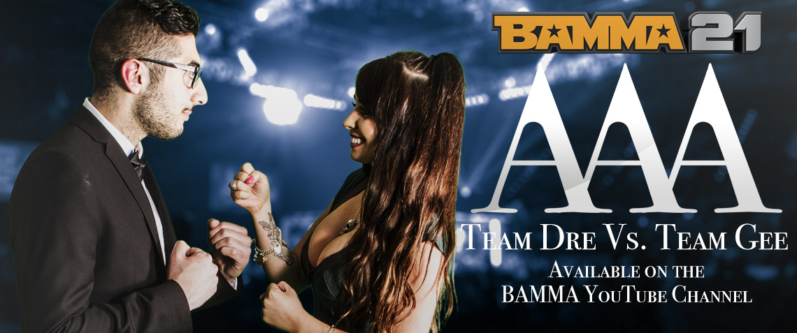 BAMMA 21: Access All Areas: Team Dre vs. Team Gee