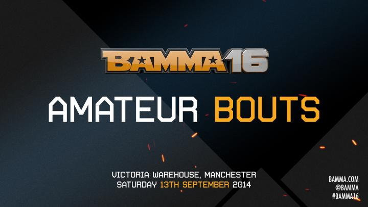 6 Amateur Bouts added to the BAMMA 16 Fightcard