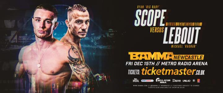 Scope Vs Lebout Confirmed For BAMMA Newcastle
