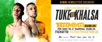 Newsletter EXCLUSIVE - Tuke Vs. Khalasa At BAMMA Dublin