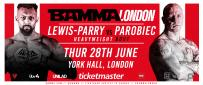 It's Lewis-Parry Vs. Parobiec At BAMMA London